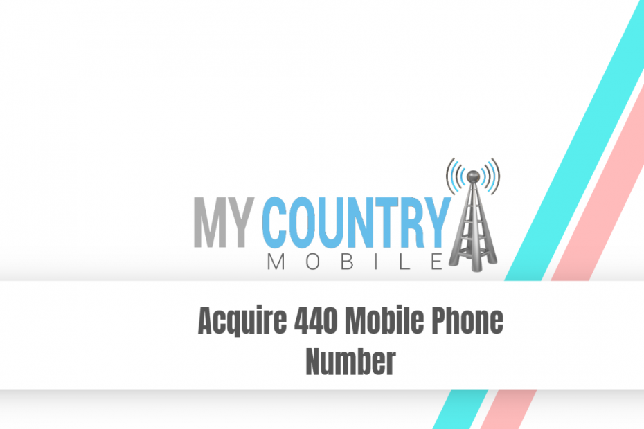 Acquire 440 Mobile Phone Number - My Country Mobile